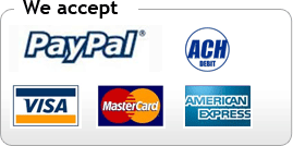 We accept: PayPal, ACH, Visa, MasterCard, American Express